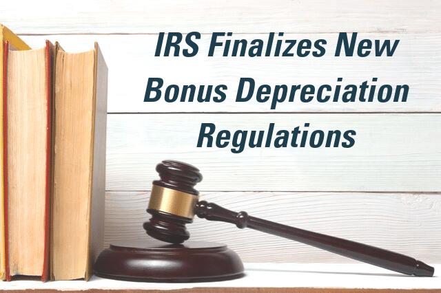 IRS Finalizes New Bonus Depreciation Regulations