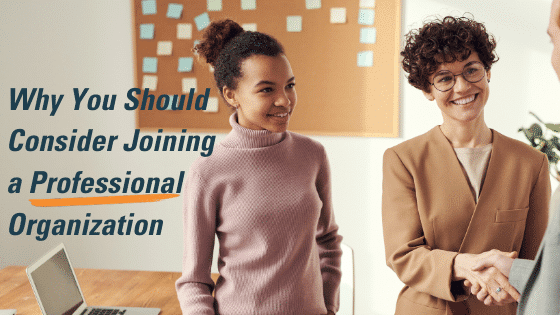 Three Great Reasons to Join a Professional Association